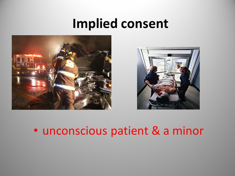 unconscious patient & a minor