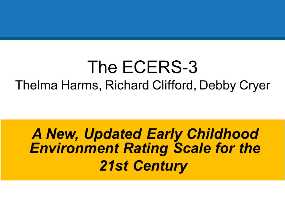 early childhood environment rating scale ecers3