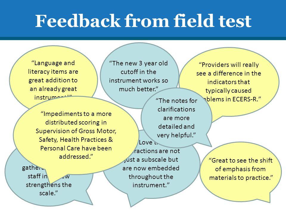 Feedback from field test