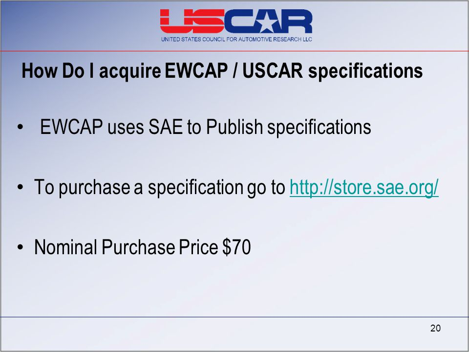 How Do I acquire EWCAP / USCAR specifications