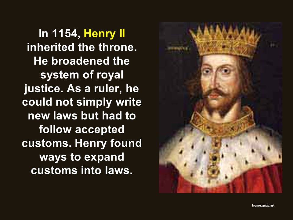 In 1154, Henry II inherited the throne