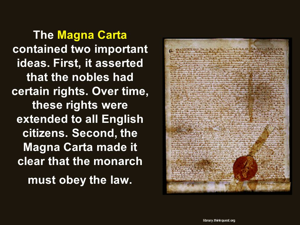 The Magna Carta contained two important ideas