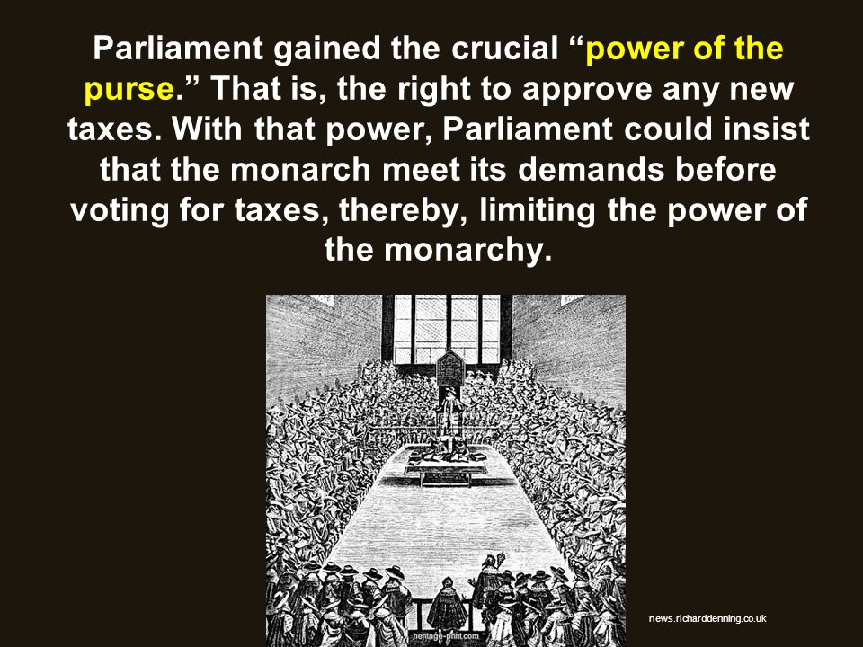Parliament gained the crucial power of the purse