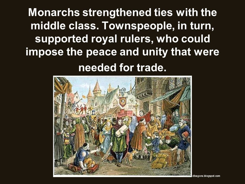 Monarchs strengthened ties with the middle class