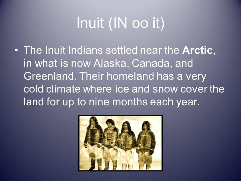 Inuit (IN oo it)