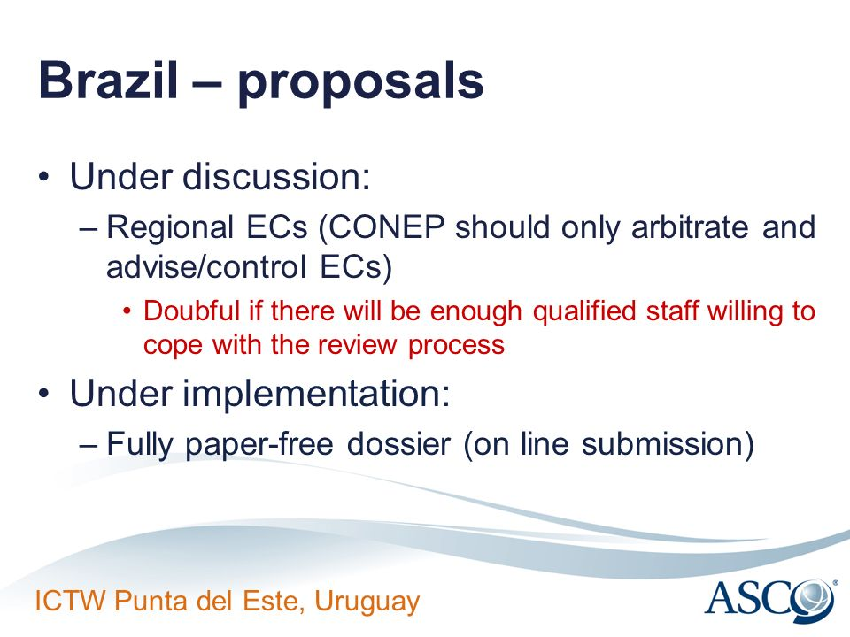 Brazil – proposals Under discussion: Under implementation:
