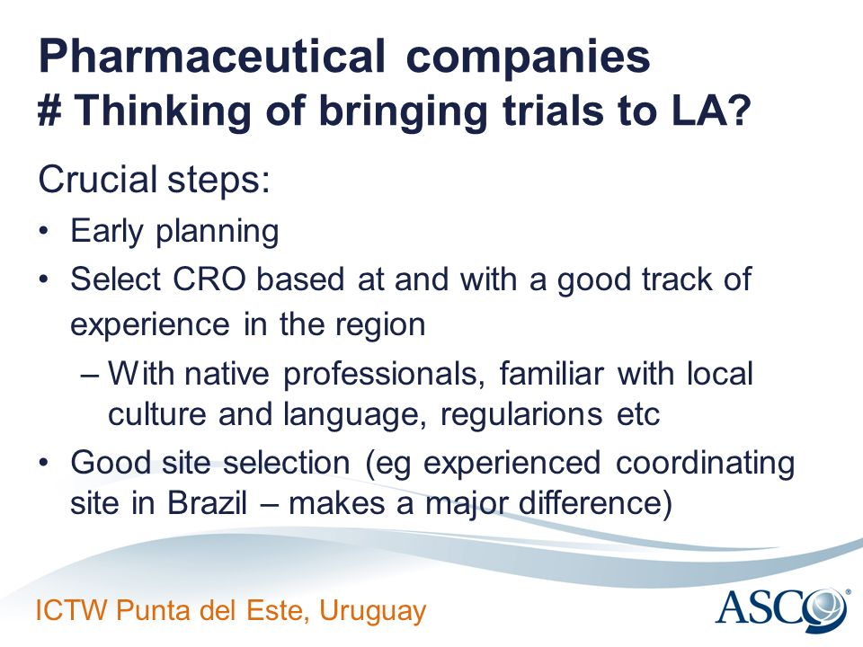 Pharmaceutical companies # Thinking of bringing trials to LA