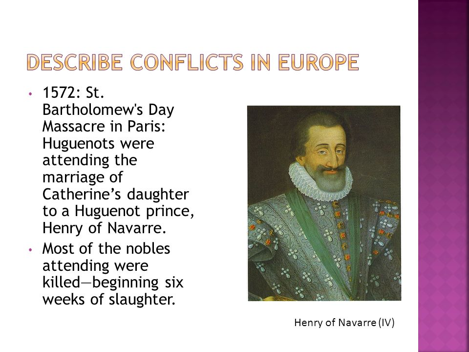 Describe conflicts in Europe