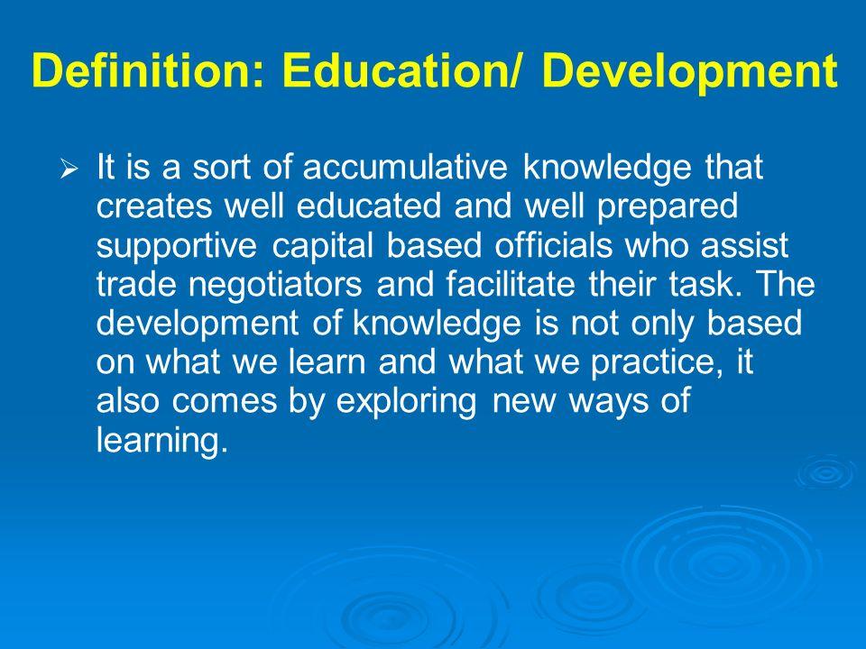 Definition: Education/ Development