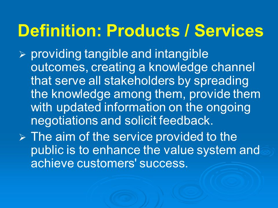 Definition: Products / Services