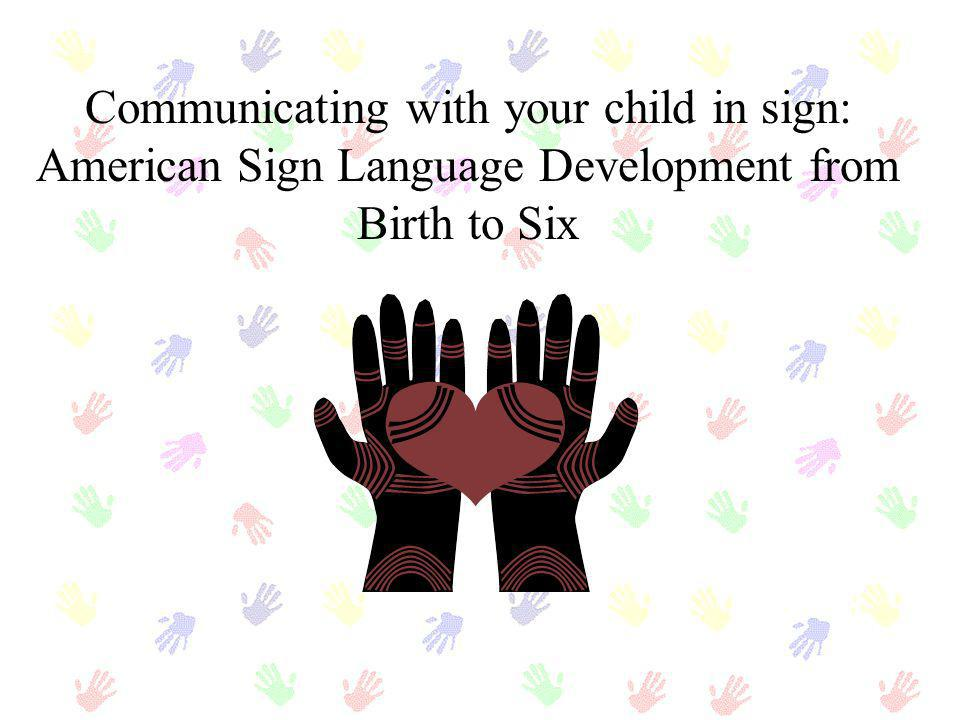 Communicating with your child in sign: