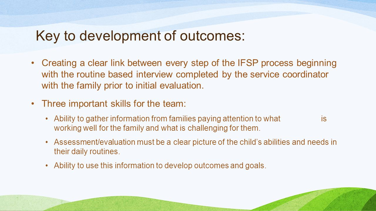 Key to development of outcomes: