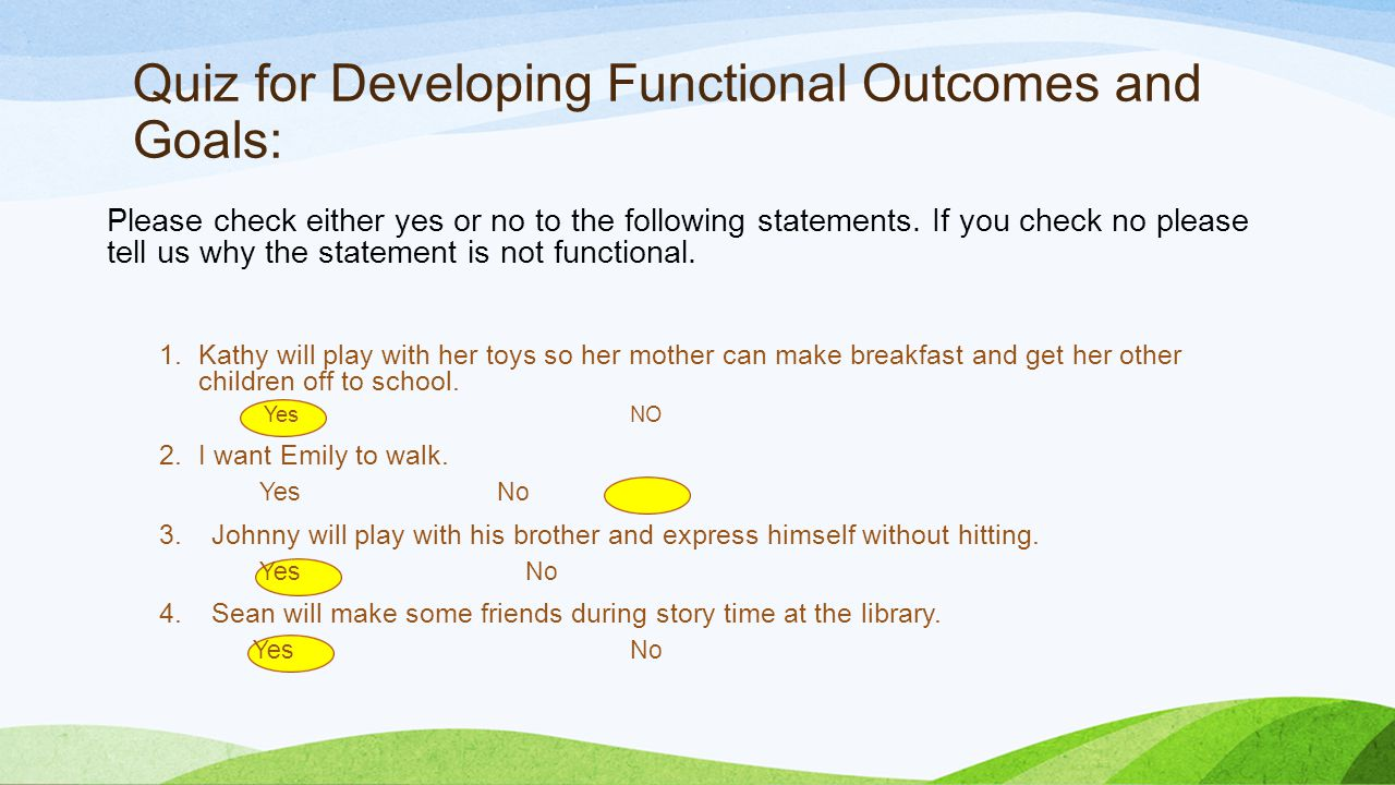 Quiz for Developing Functional Outcomes and Goals: