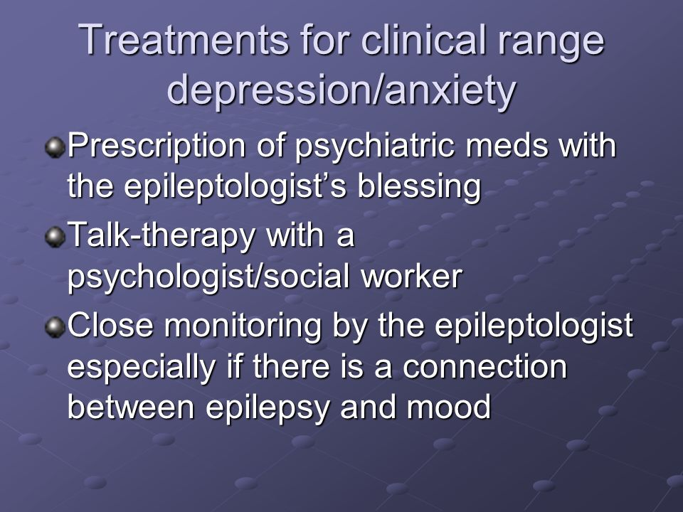 Treatments for clinical range depression/anxiety