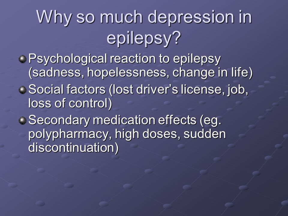 Why so much depression in epilepsy