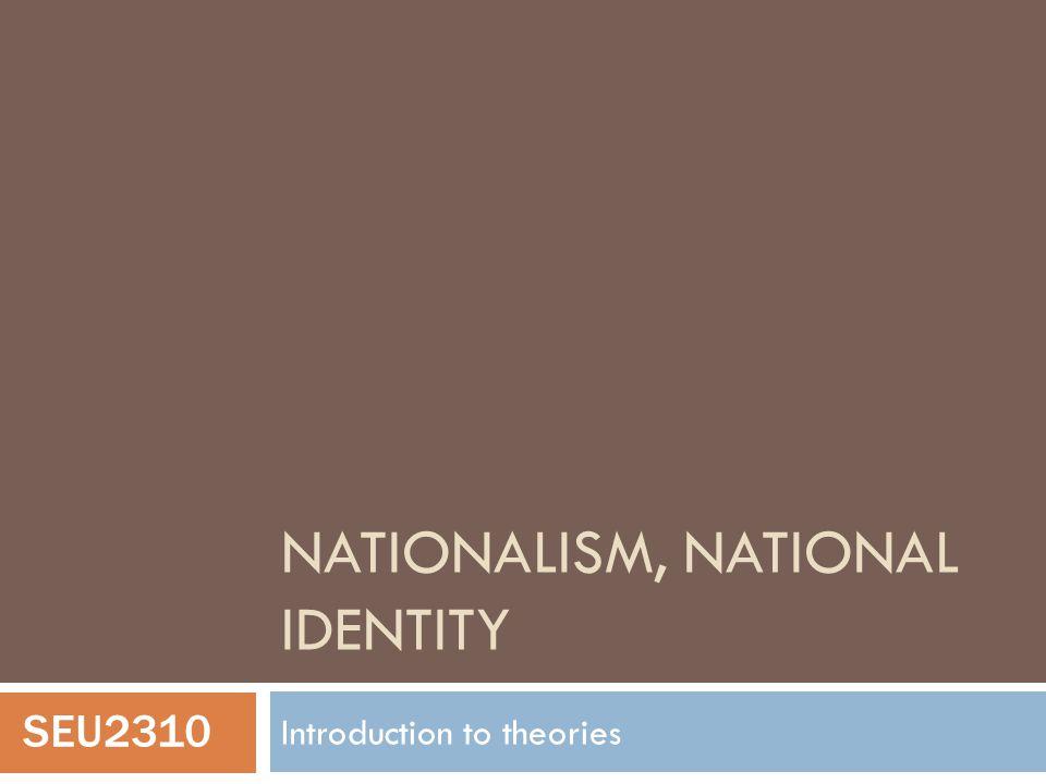 Nationalism, national identity