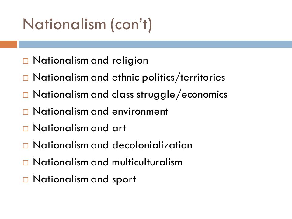 Nationalism (con't) Nationalism and religion