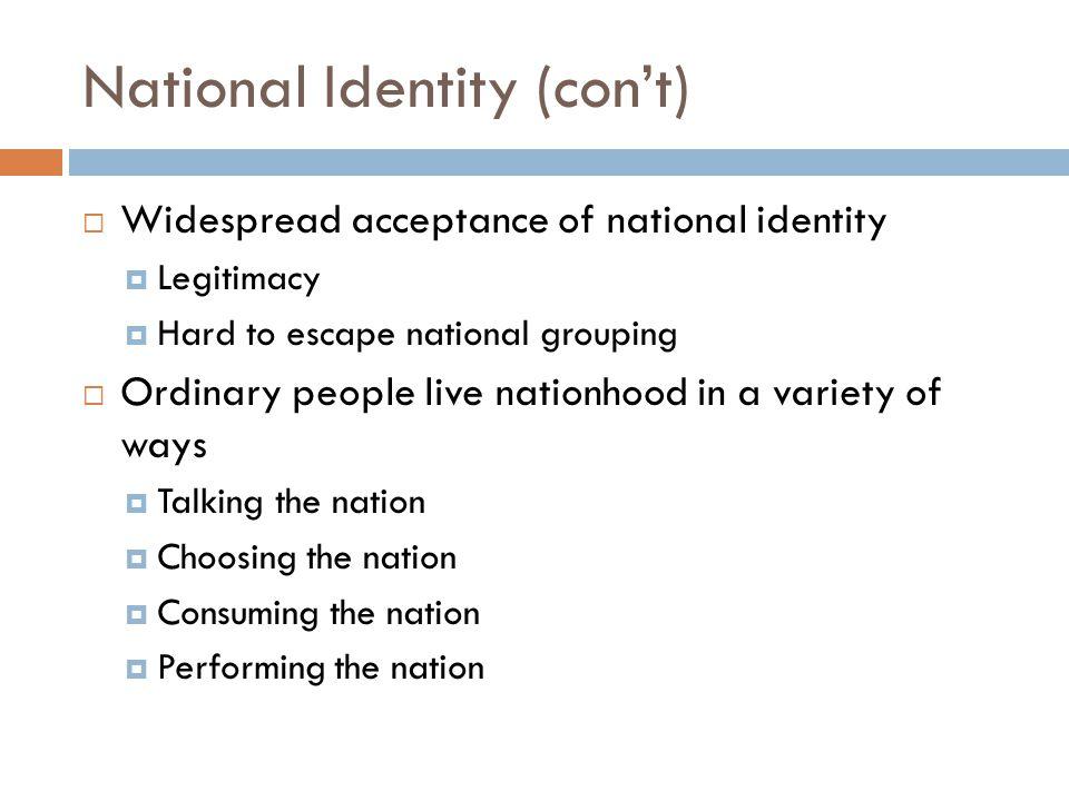 National Identity (con't)