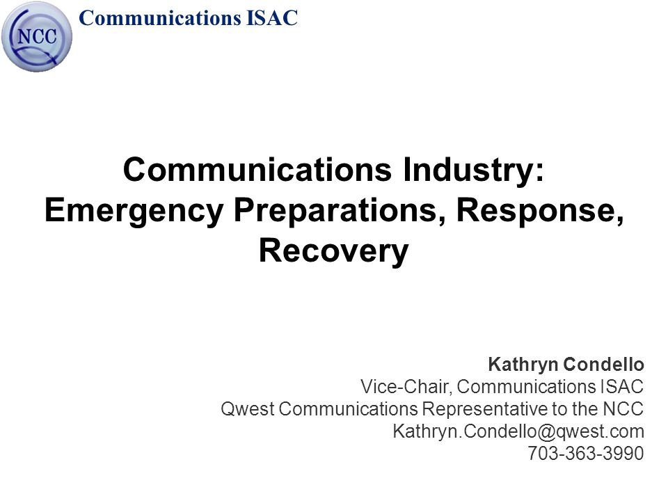 Communications Industry: Emergency Preparations, Response, Recovery