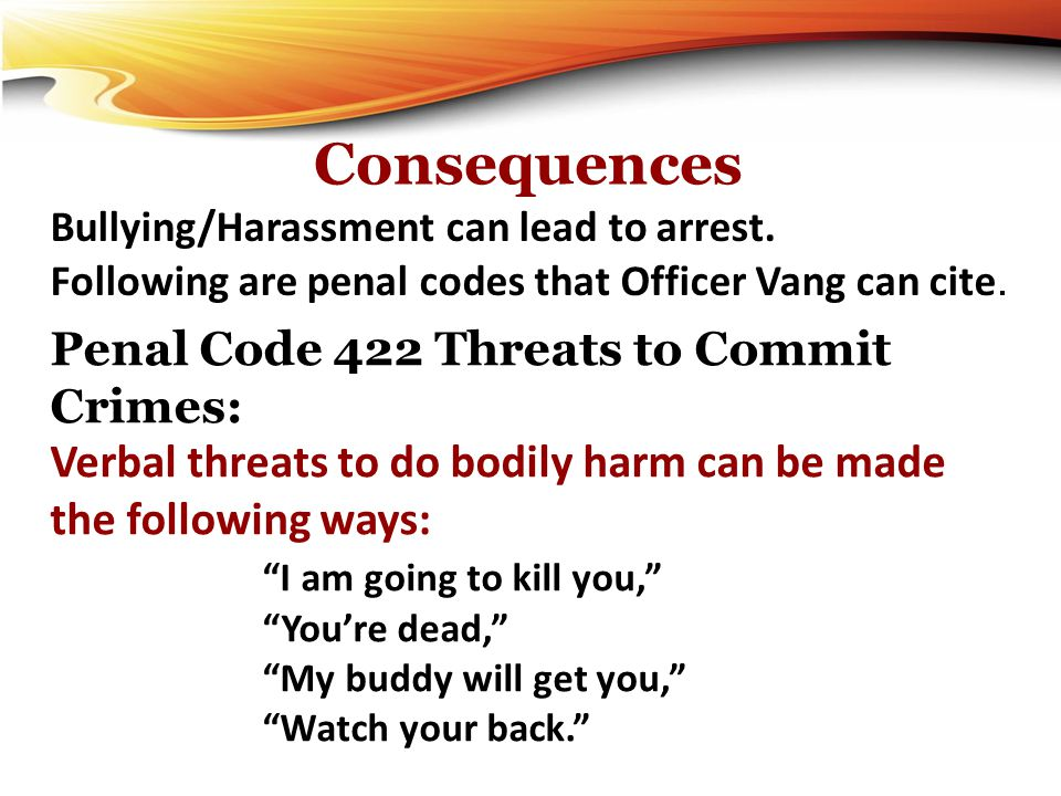Consequences Penal Code 422 Threats to Commit Crimes:
