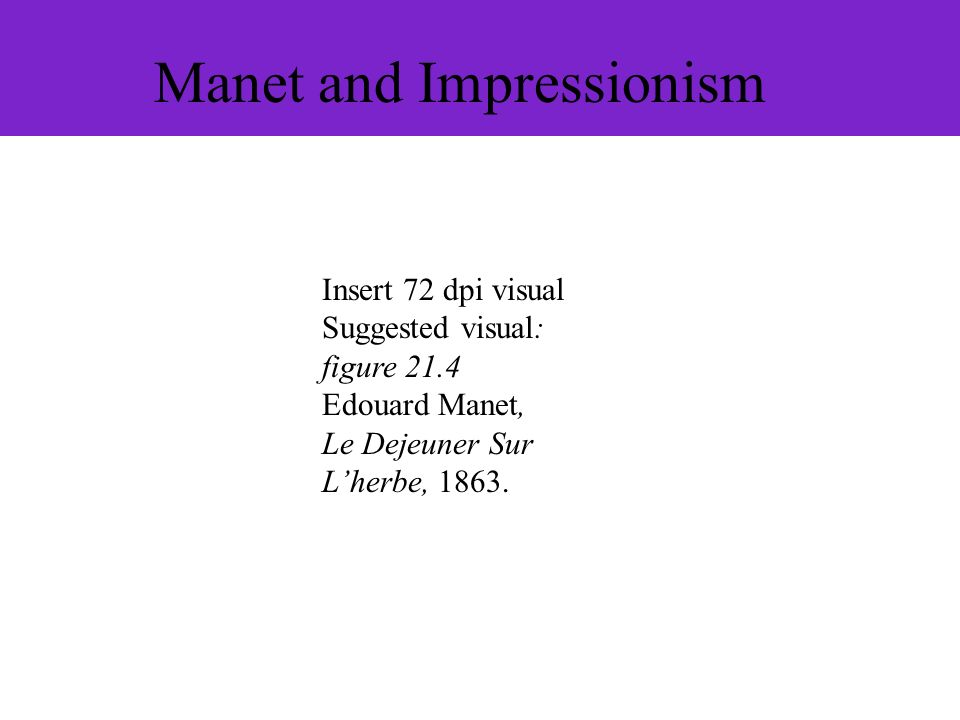 Manet and Impressionism