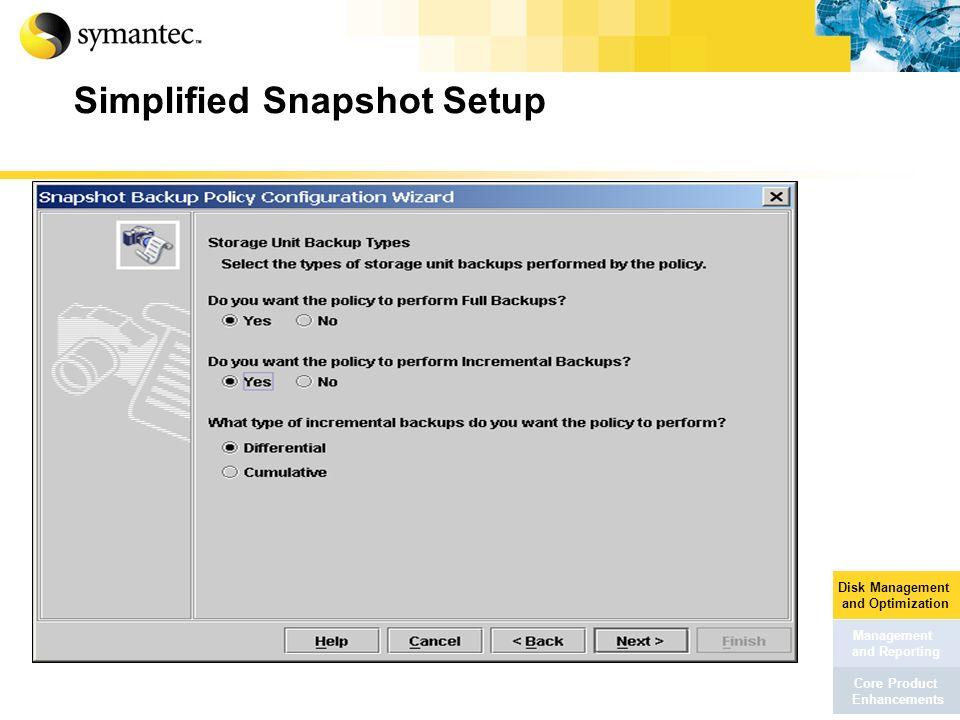 Simplified Snapshot Setup