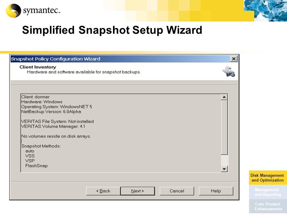 Simplified Snapshot Setup Wizard
