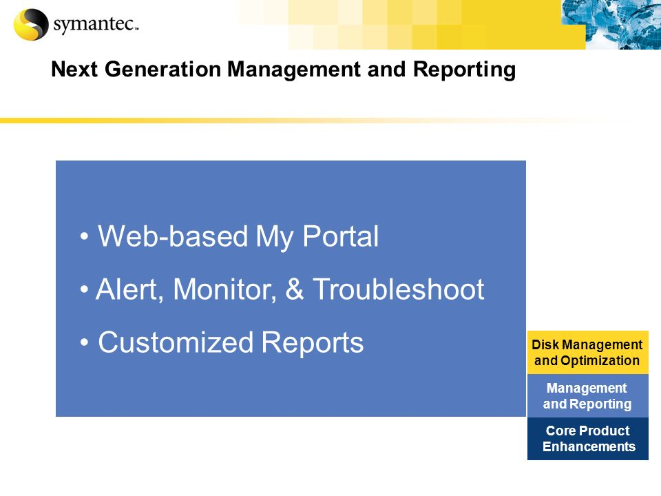 Next Generation Management and Reporting
