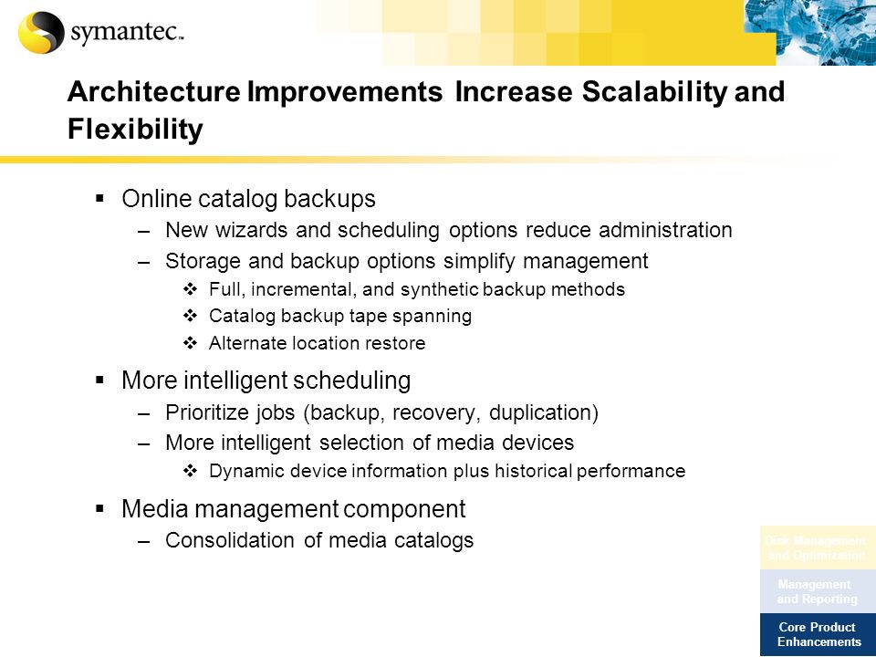 Architecture Improvements Increase Scalability and Flexibility