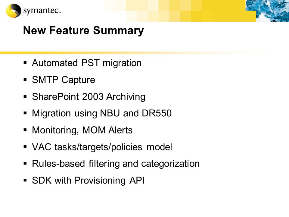 New Feature Summary Automated PST migration SMTP Capture