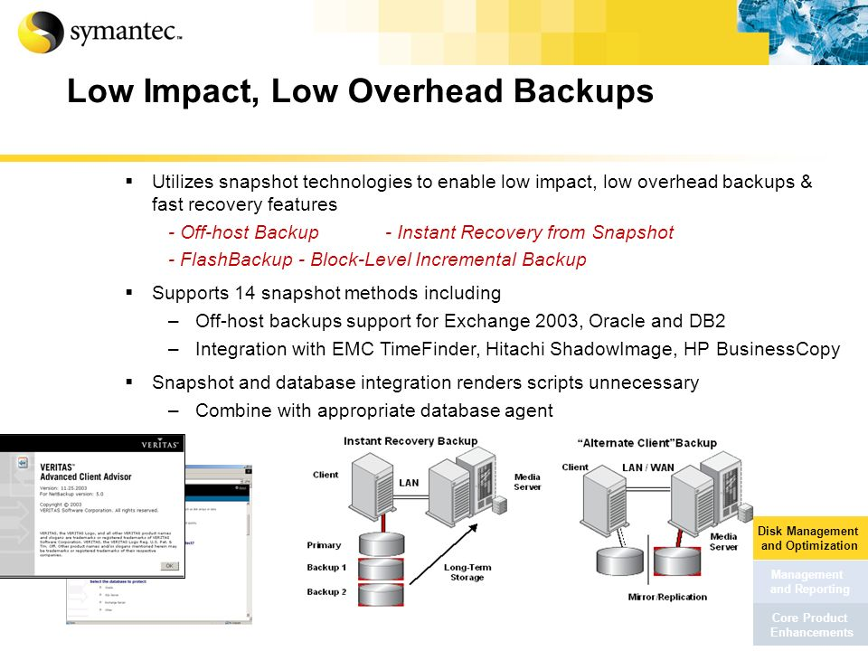 Low Impact, Low Overhead Backups