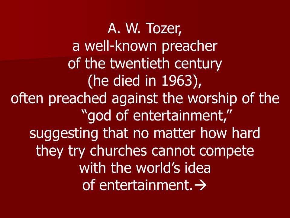 of the twentieth century (he died in 1963),