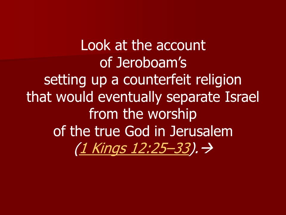 setting up a counterfeit religion