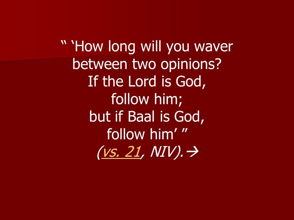 'How long will you waver