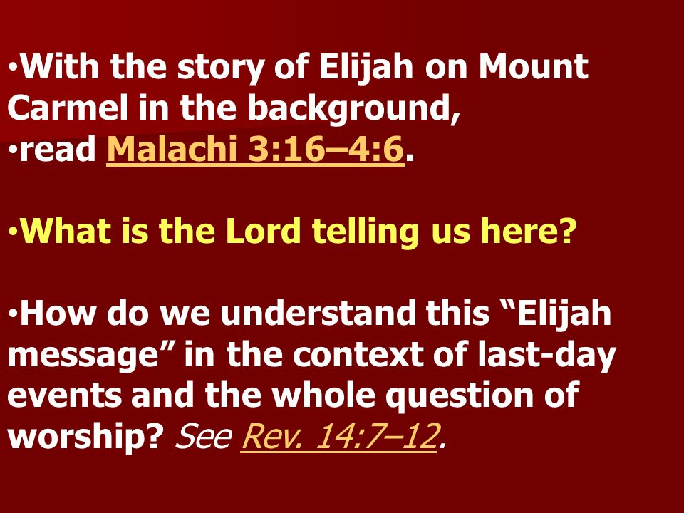 With the story of Elijah on Mount Carmel in the background,