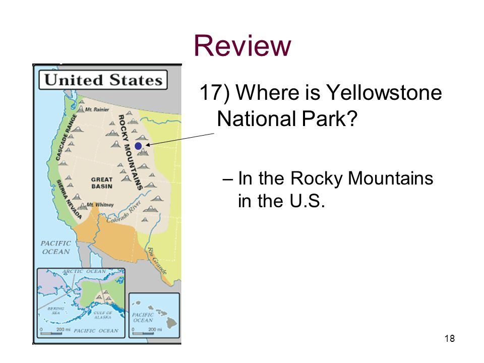 Review 17) Where is Yellowstone National Park