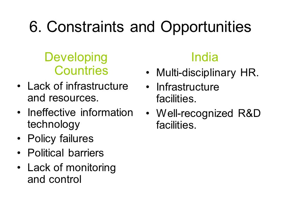 6. Constraints and Opportunities