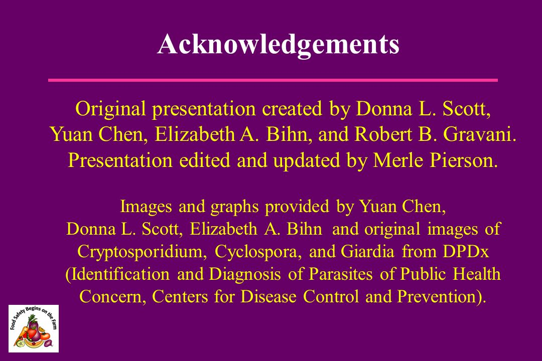 Acknowledgements Original presentation created by Donna L. Scott,