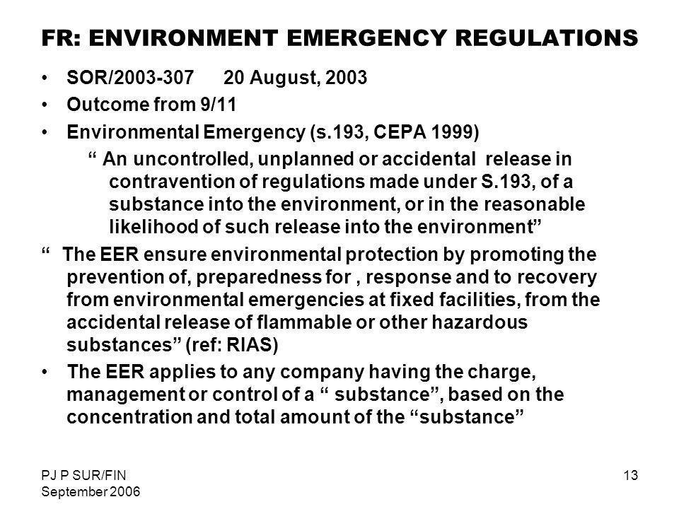 FR: ENVIRONMENT EMERGENCY REGULATIONS