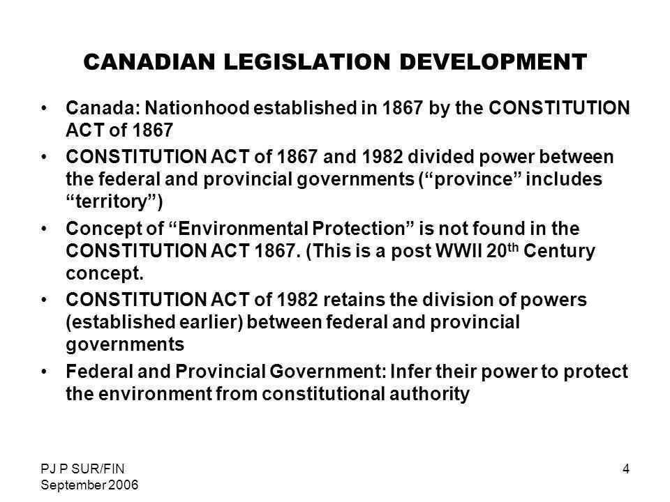 CANADIAN LEGISLATION DEVELOPMENT