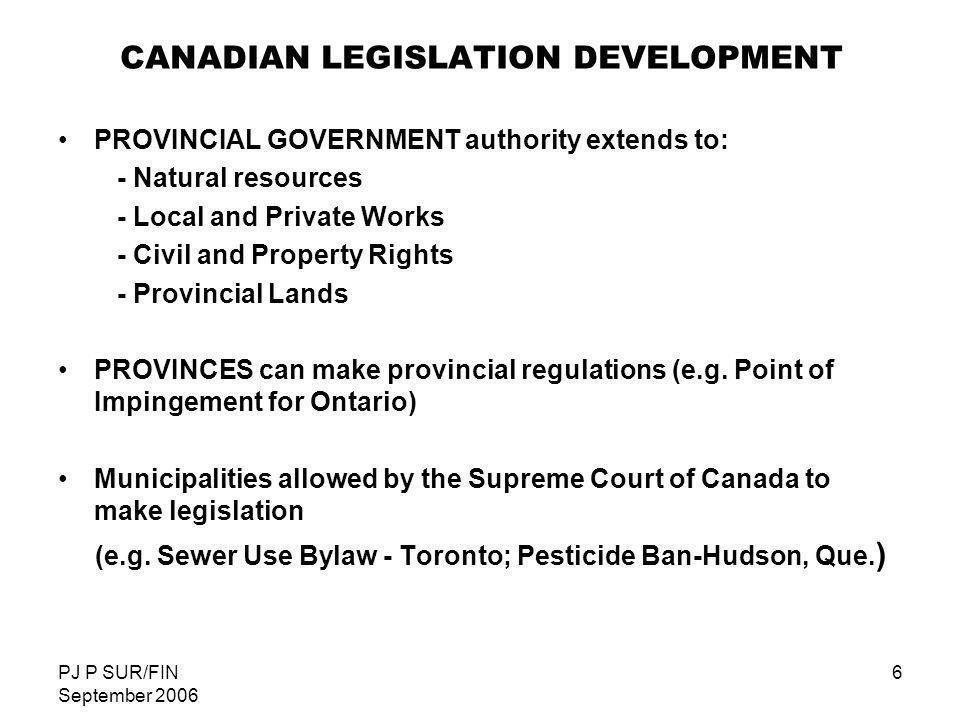 CANADIAN LEGISLATION DEVELOPMENT
