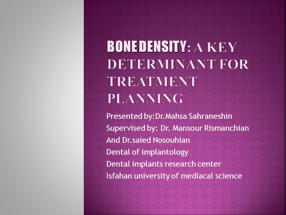 Bone Density: A Key Determinant for Treatment Planning