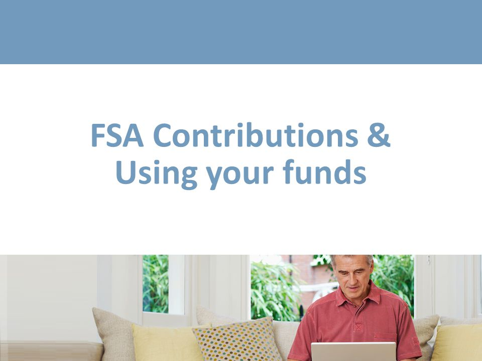 Planning your FSA contribution
