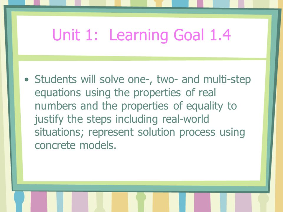 Unit 1: Learning Goal 1.4