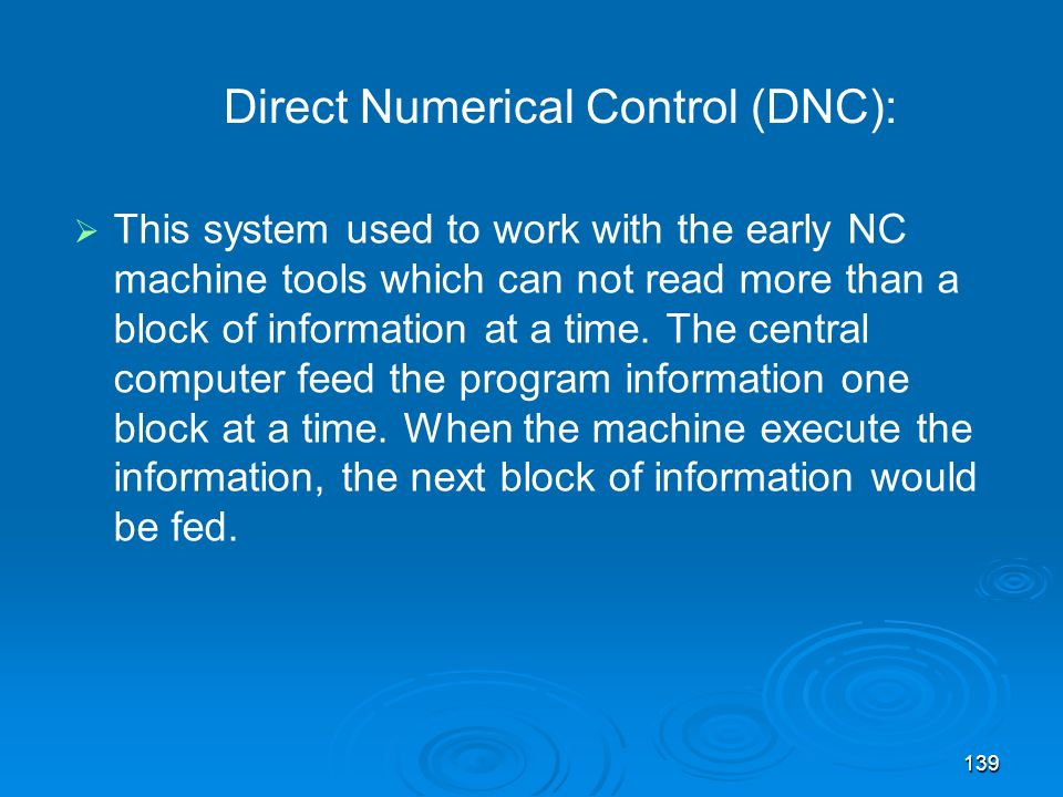 Direct Numerical Control (DNC):