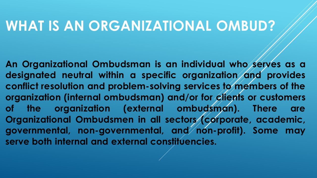 What is an organizational ombud