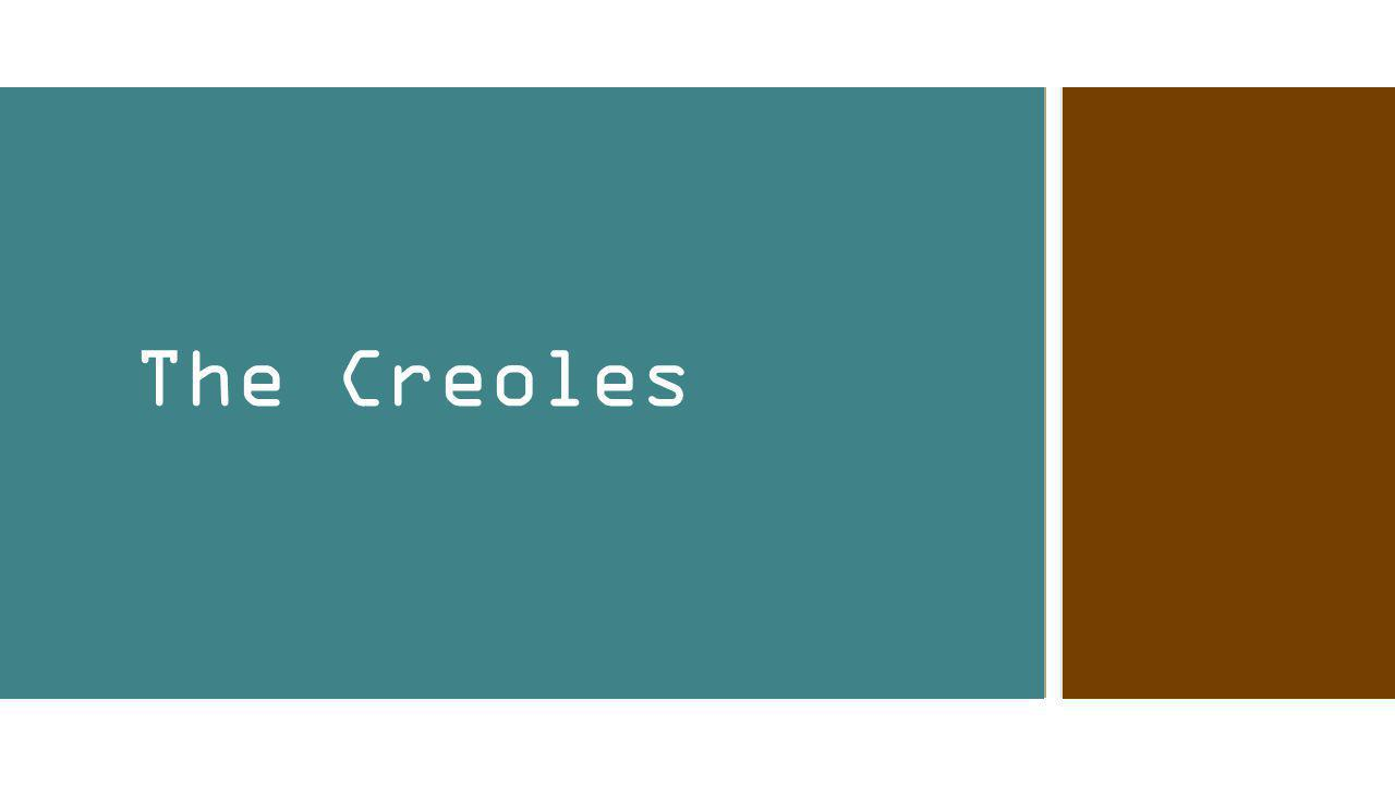 The Creoles