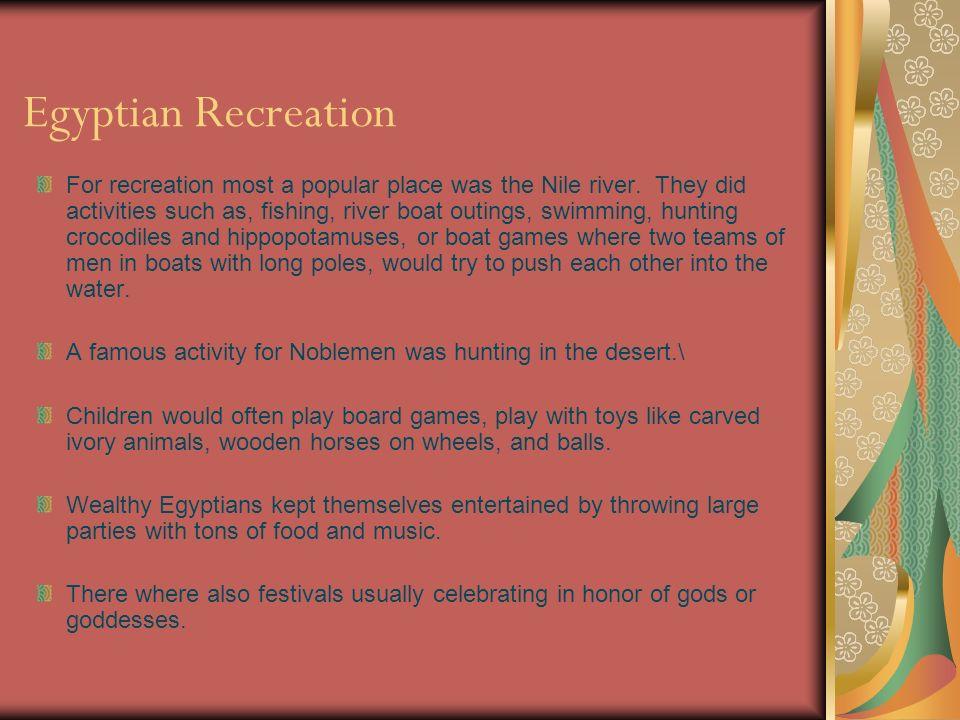 Egyptian Recreation