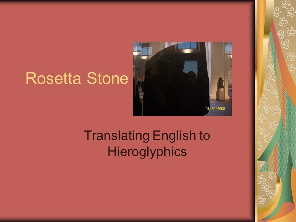 Translating English to Hieroglyphics