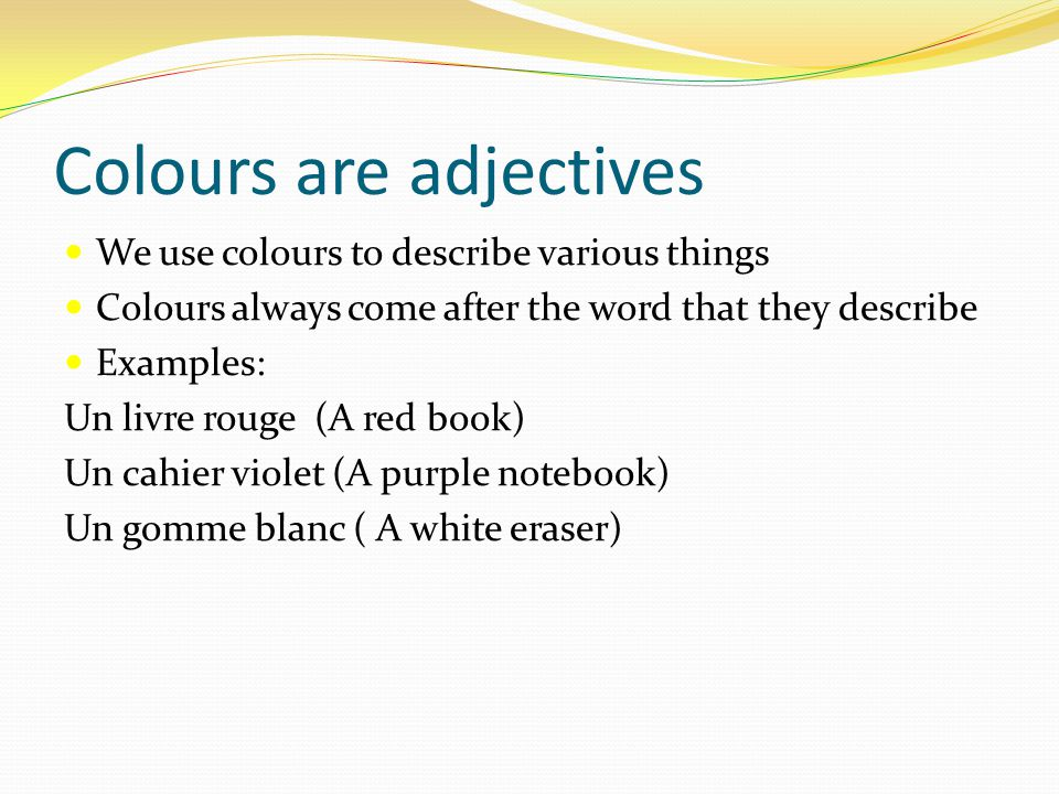 Colours are adjectives